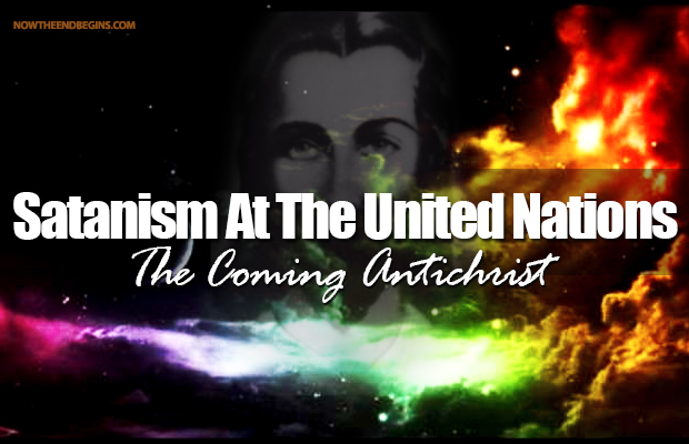 united-nations-un-lucis-trust-satanism-in-america-lord-maitreya-antichrist