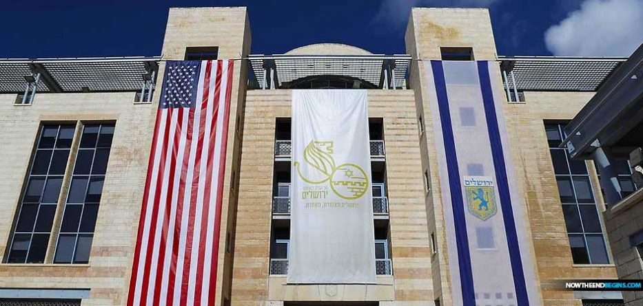 us-embassy-move-jerusalem-may-14-other-nations-to-follow-now-end-begins-nteb-israel