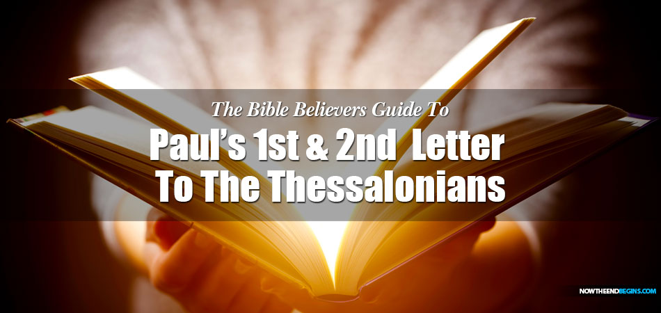 pauls-first-second-letter-to-the-thessalonians-pretribulation-rapture-bible-study-kjv-now-the-end-begins