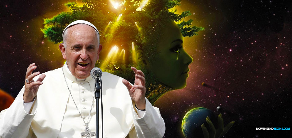 pope-francis-climate-change-mother-earth-sister-king-jorge-mario-bergoglio-vatican-mystery-babylon-harlot-revelation-17-gaia-worship