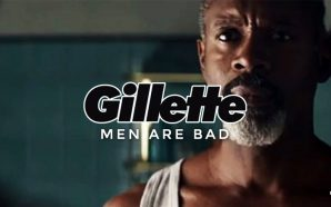 gillette-anti-man-ad-campaign-toxic-masculinity-me-too-men-are-bad