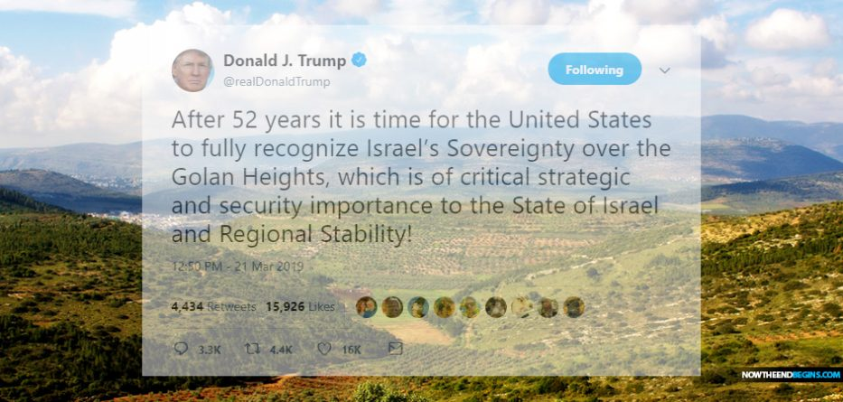 president-donald-trump-says-united-states-will-recognize-israeli-sovereignty-of-golan-heights-genesis-12-3-end-times-israel-jerusalem