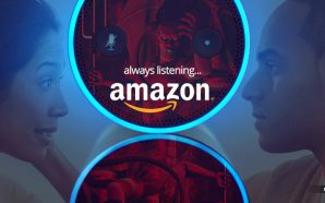 Amazon's Alexa Is Always Listening and Recording Your Conversations