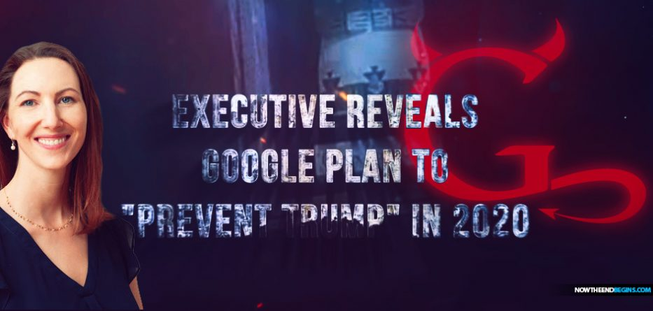 "Insider Blows Whistle & Exec Reveals Google Plan to Prevent ""Trump situation"" in 2020 on Hidden Cam"