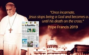 "In the latest edition of La Repubblica, Pope Francis' longtime atheist friend and interviewer, Eugenio Scalfari, claims that the Pope told him that once Jesus Christ became incarnate, he was a man, a ""man of exceptional virtues"" but ""not at all a God."""