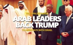 Arab leaders back Trump peace plan tells Palestinians to negotiate with Israel