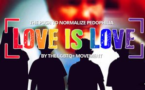 How the LGBTQ+ Movement is working to normalize pedophilia