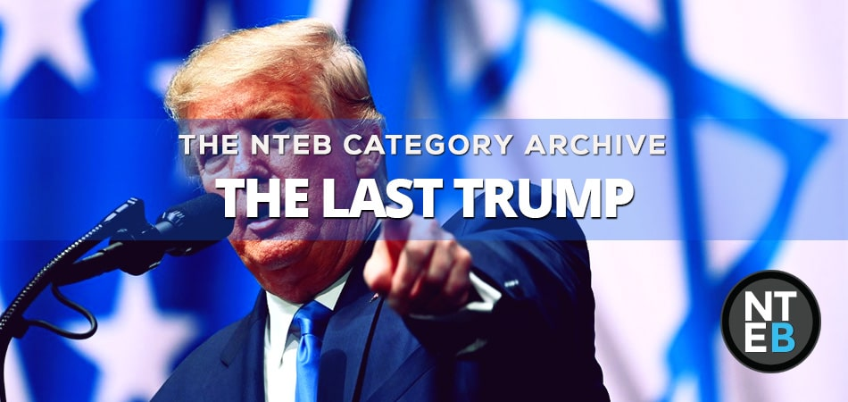 The Last Trump - Donald Trump and End Times Bible Prophecy