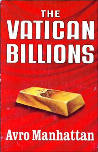The Vatican Billions Avro Manhattan