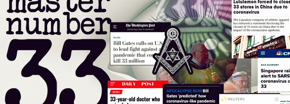 Why do so many news headlines about the COVID-19 coronavirus pandemic feature the number 33 of Freemasonry and mention Bill Gates? Welcome to the New World Order.