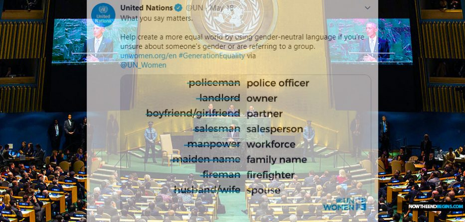 United Nations Issues Stunning Gender Neutral Dictates That Deem Unacceptable The Use Of Terms Like 'Husband', 'Wife', Or 'Mankind'