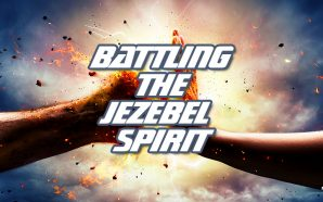 battling-jezebel-spirit-christian-men-woman-spiritual-battle-trials-temptations-end-times-antichrist