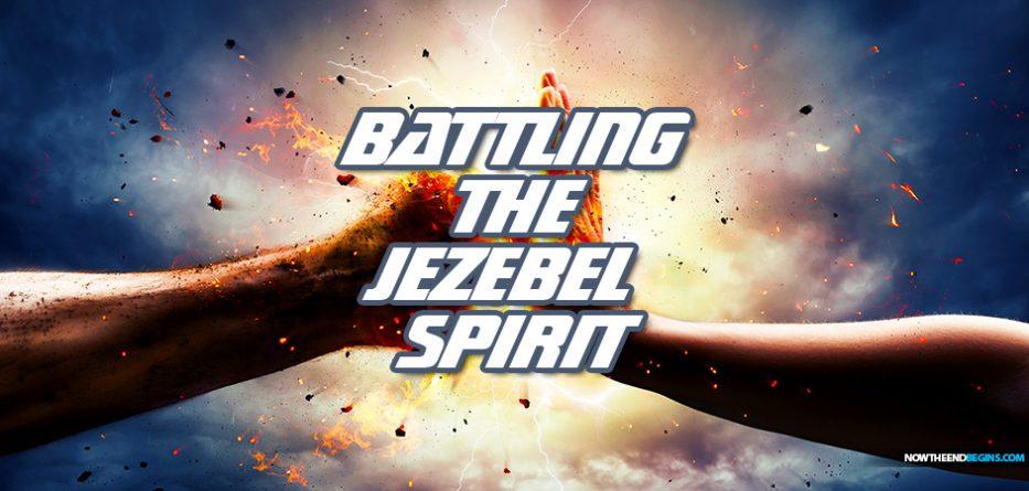 battling-jezebel-spirit-christian-men-woman-spiritual-battle-trials-temptations-end-times-antichrist