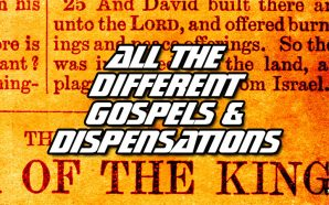 king-james-bible-1611-different-gospels-multiple-dispensations-study