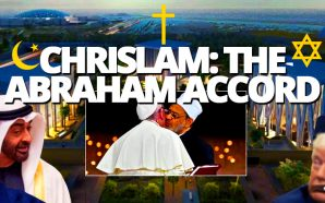 chrislam-abraham-accord-vatican-trump-israel-uae-abu-dhabi-one-world-religion