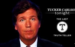 tucker-carlson-last-truth-teller-fake-news-media-target-cancel-culture-liberal-censorship-nazis-fox-news