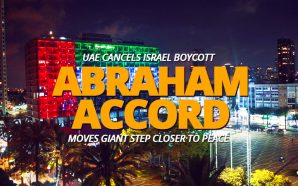 uae-united-arab-emirates-cancels-israel-economic-boycott-moves-abraham-accord-giant-step-closer-middle-east-peace-antichrist