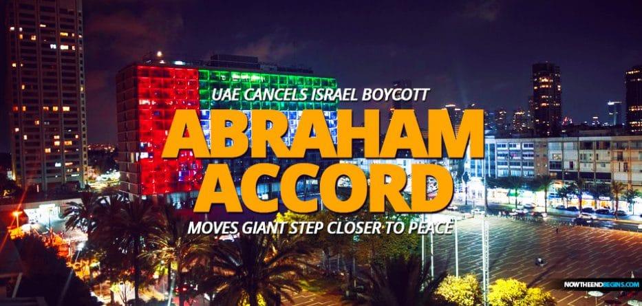 uae-united-arab-emirates-cancels-israel-economic-boycott-moves-abraham-accord-giant-step-closer-middle-east-peace-antichrist