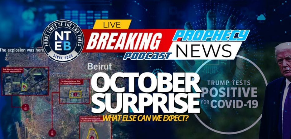 president-trump-october-surprise-month-positive-covid-diagnosis-beruit-explosions-abraham-accords-what-else-before-election