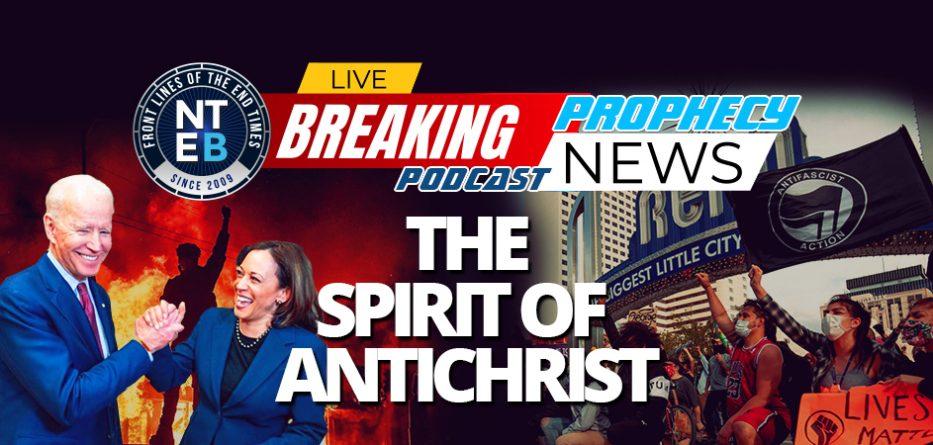 america-falling-as-lawless-spirit-of-antichrist-rising-in-power-joe-biden-kamala-harris-end-times-bible-prophecy-nteb