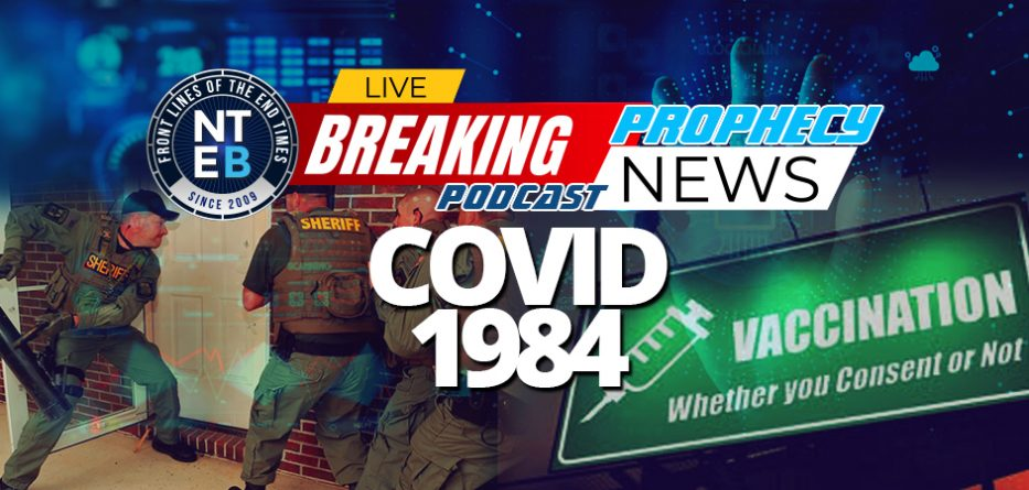 covid-1984-mandatory-vaccinations-digital-identification-immunity-passport-great-reset-coronavirus-madness-end-times-nteb