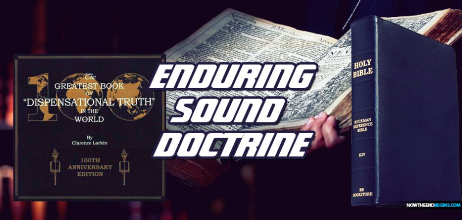 enduring-sound-doctrine-king-james-bible-study-rightly-dividing-nteb-studios-clarence-larkin-dispensational-truth