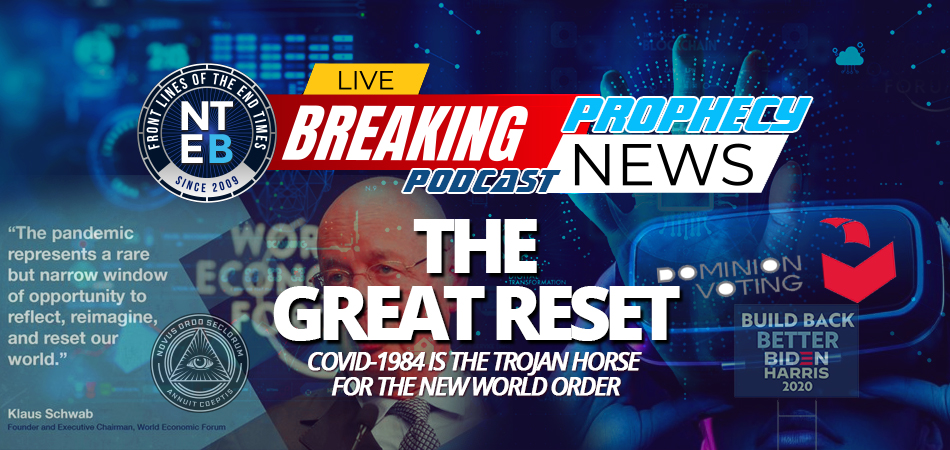 great-reset-fourth-industrial-revolution-klaus-schwab-united-nations-dominion-voting-covid-1984-trojan-horse-new-world-order