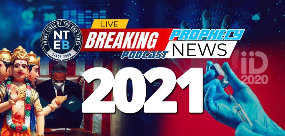 2021-117th-congress-hindu-god-brahma-fema-camps-new-work-bill-a416-covid-19-vaccination-adverse-reactions-end-times-headlines