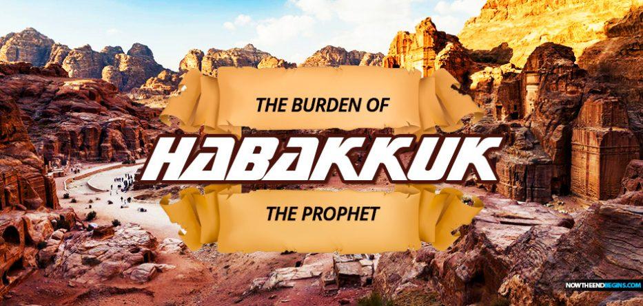 burden-of-habakkuk-prophet-how-long-o-lord-second-coming-revelation-19-selah-petra