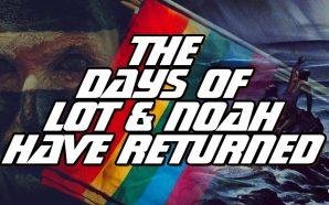 days-of-lot-noe-noah-have-retruned-genesis-6-giants-sodom-gomorrah-judgment-2021-space-aliens-new-world-order