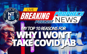 top-ten-reasons-why-i-will-not-take-covid-19-vaccine-jab-bill-gates-mark-beast-666-adverse-reactions