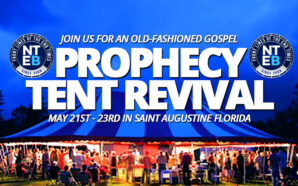 nteb-now-the-end-begins-old-fashioned-gospel-prophecy-tent-revival-saint-augustine-florida-may-22-king-james-bible