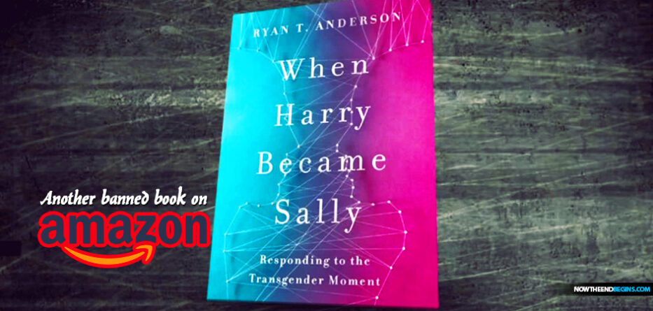 when-harry-became-sally-amazon-bans-books-challenging-transgender-identity-lgbtq-movement