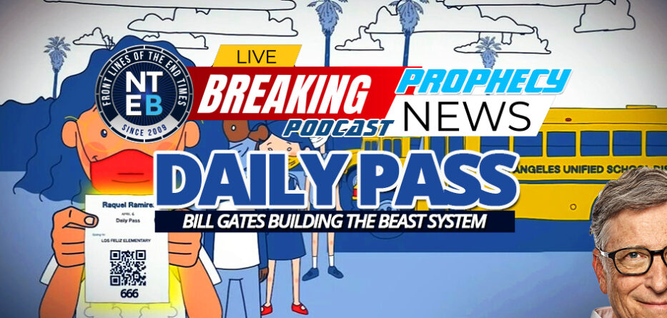 daily-pass-microsoft-lausd-los-angeles-unified-school-district-mark-beast-bill-gates-human-implantable-microchip-biometric-technology-end-times-welcomers-666