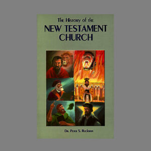 ruckman-commentary-church-history-volume-2--bible-believers-christian-book-store-saint-augustine-florida-king-james