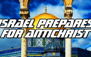 israel-forms-hybrid-government-jewish-muslim-antichrist-assyrian-isaiah-daniel-revelation