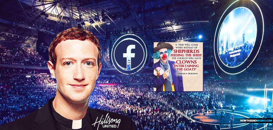 mark-zuckerberg-wants-facebook-to-contorl-christian-churches-starts-by-taking-laodicean-hillsong-charles-spurgeon-clowns-entertaining-goats