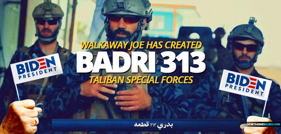 walkaway-joe-biden-has-armed-created-taliban-special-forces-badri-313-kabul-afghanistan