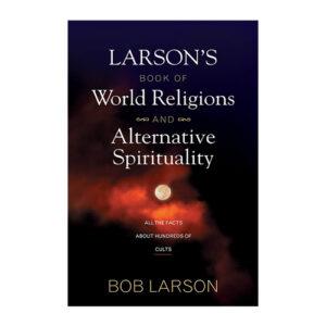 Larsons-Book-of-World-Religions-Alternative-Spirituality