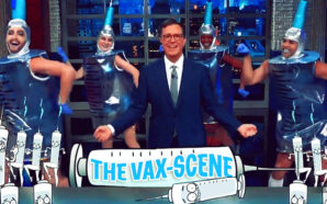 stephen-colbert-late-show-vax-scene-covid-vaccine-liberalism-is-mental-disorder-police-state-democrats