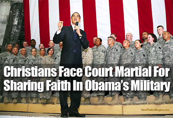 christians-now-face-court-martial-for-sharing-faith-pentagon-obama
